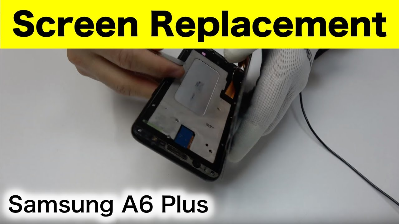 Thay màn hình Samsung A6 Plus giá rẻ