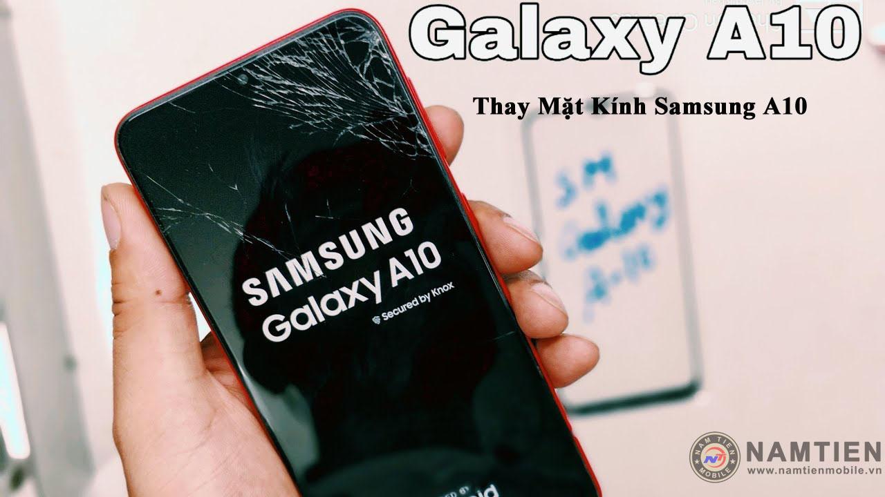 Thay mặt kính Samsung A10 giá rẻ