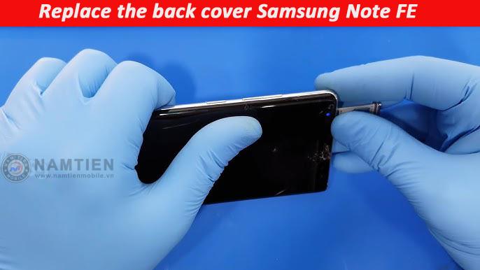 Thay mặt kính sau Samsung Note FE giá rẻ
