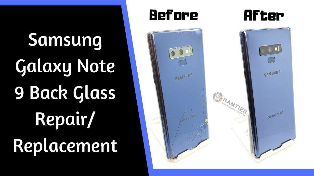 Thay mặt kính sau Samsung Note 9 giá rẻ