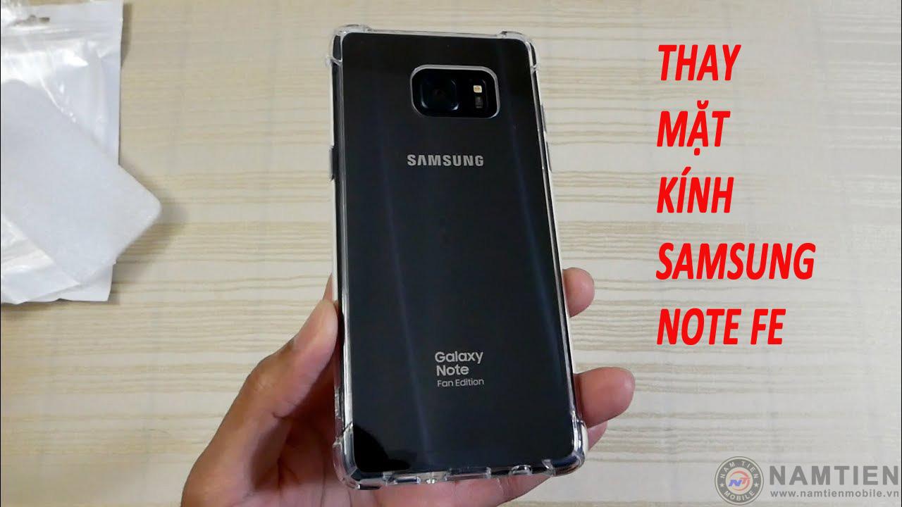 Thay mặt kính sau Samsung Note FE chính hãng