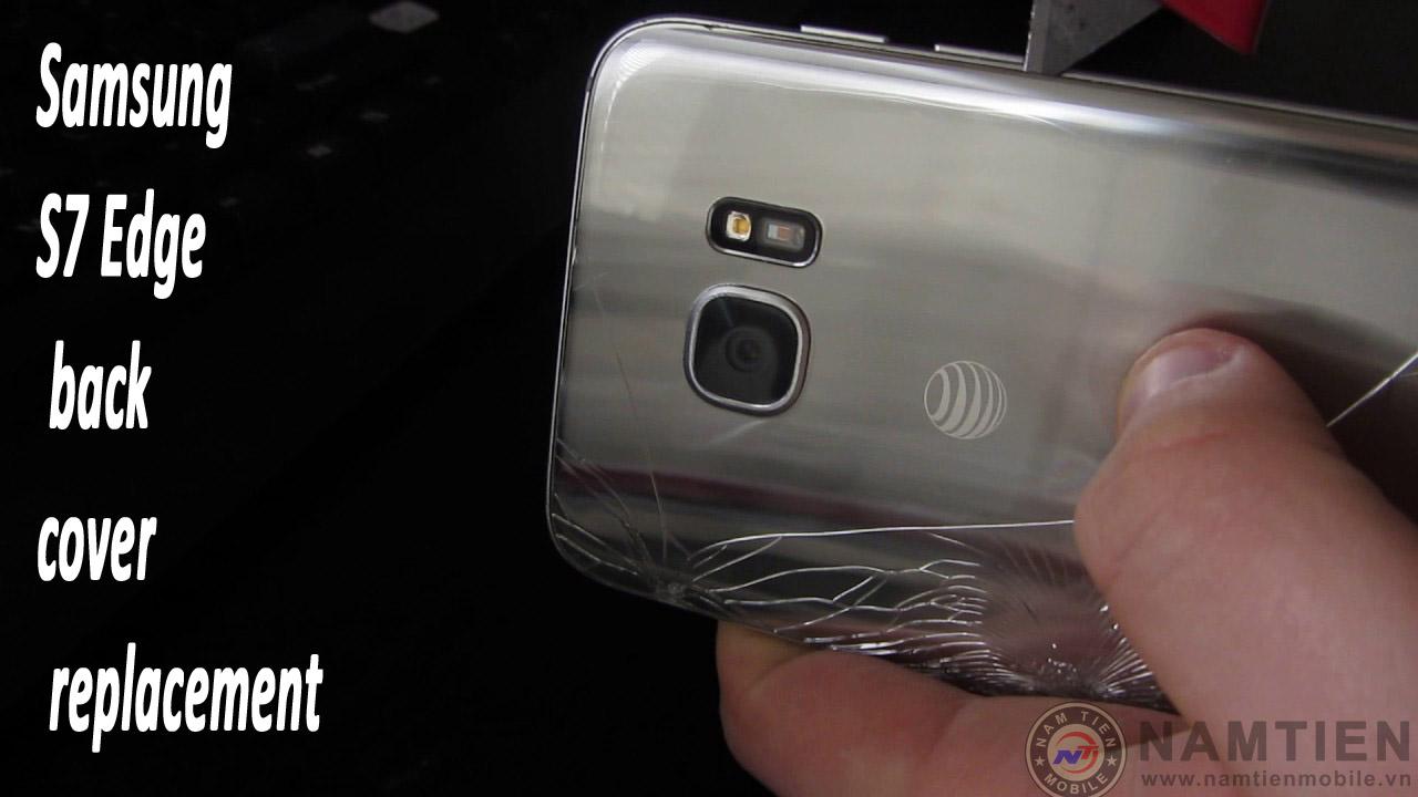 Thay mặt kính sau Samsung S7 Edge chính hãng