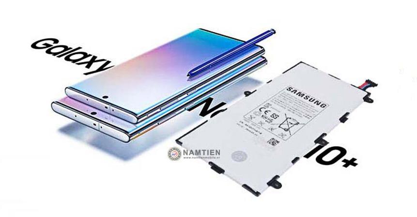 Thay pin Samsung Galaxy Note 10, 10 Plus, 10 Lite chính hãng tại Tp.HCM